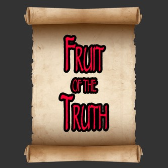 Fruit of The Truth